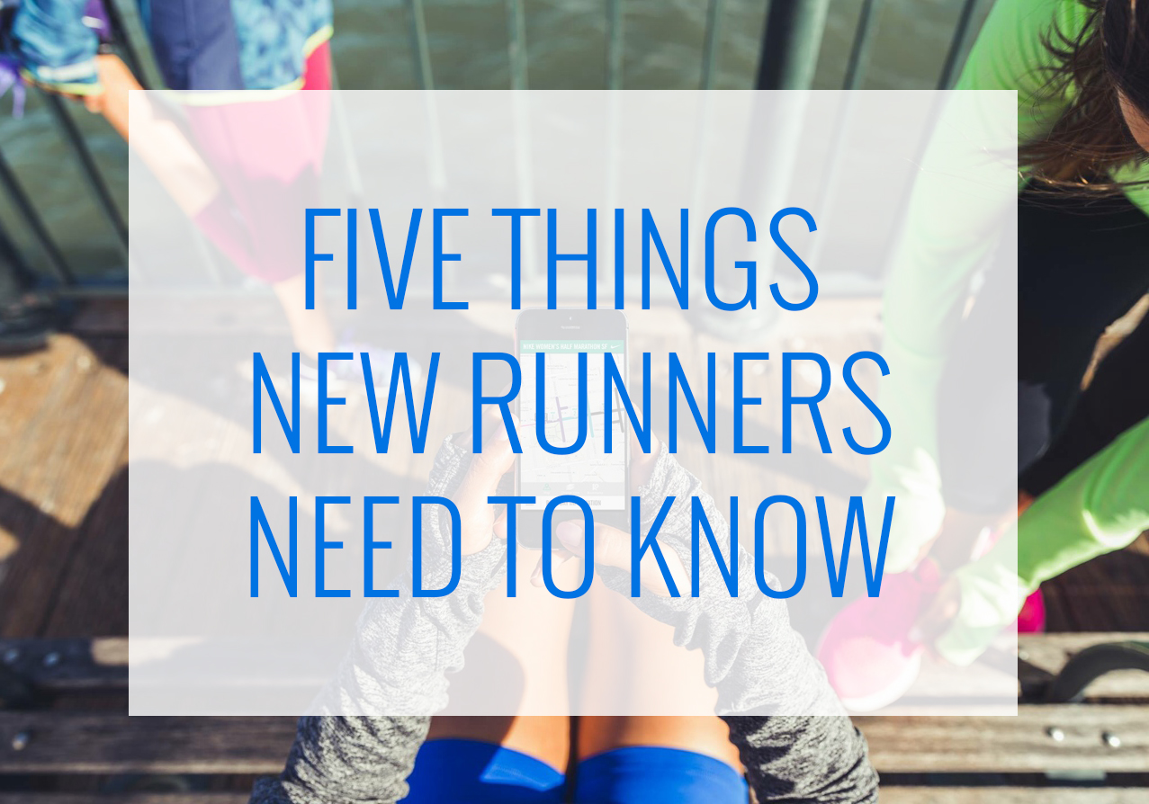 5 Things New Runners Need To Know | heartnatured