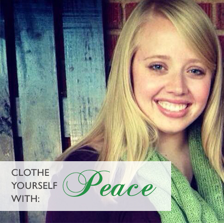 Clothe Yourself With Peace | heartnatured