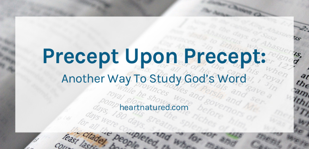 Another Way To Study God's Word | heartnatured